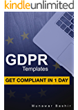 GDPR Templates: Get Compliant in 1 Day