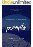 Your First Book of Travel Writing Prompts