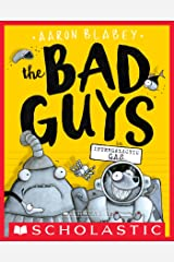 The Bad Guys in Intergalactic Gas (The Bad Guys #5) Kindle Edition