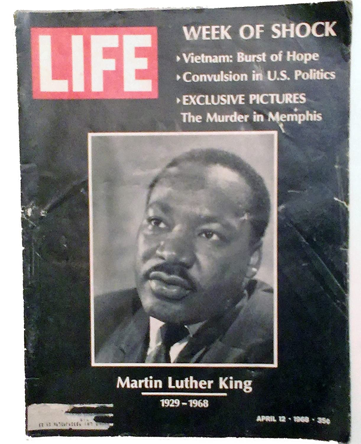 Life Magazine April 12, 1968 -- Cover: Martin Luther King 1929-1968