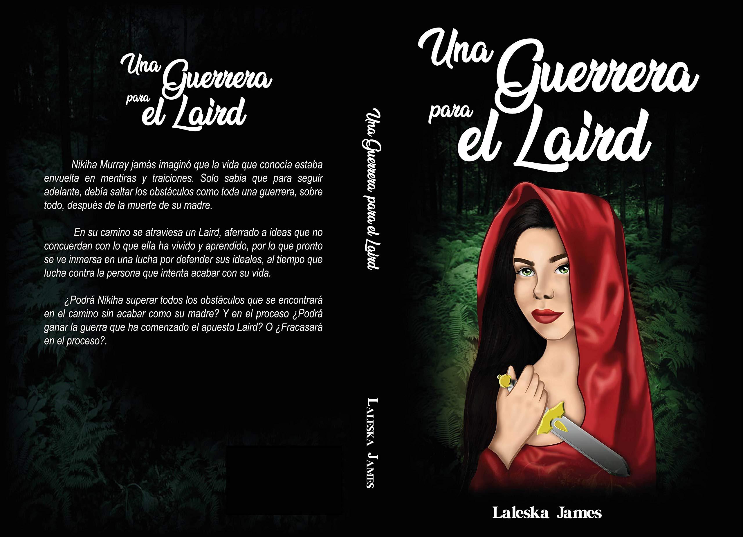 Una Guerrera Para el Laird por Laleska James