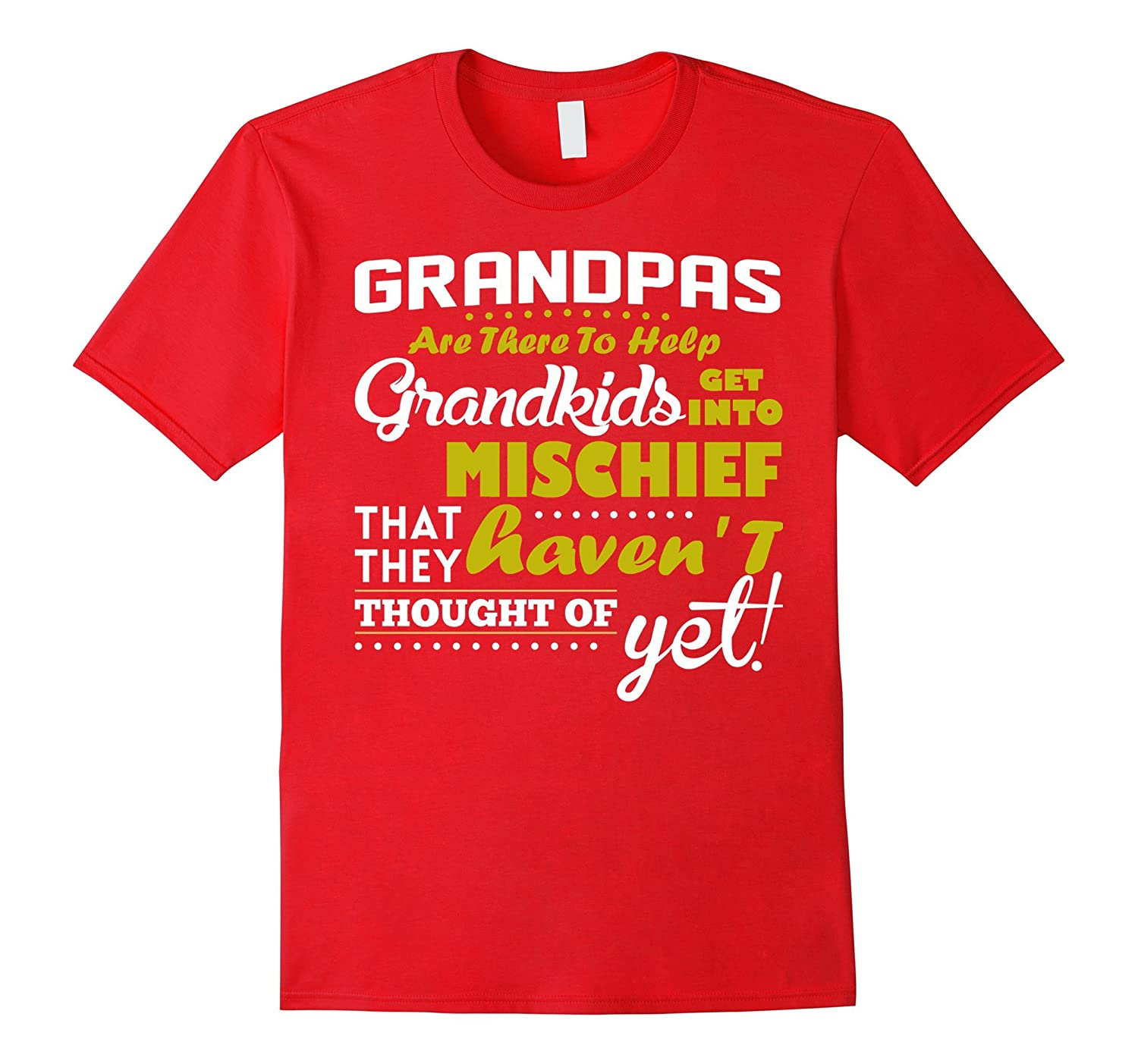 Grandpas Are There To Help Grandkid Get Into Mischief TEE-TH