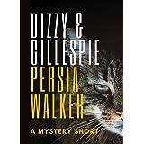 Dizzy & Gillespie: A Mystery Short