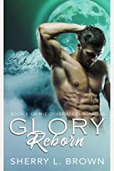 Glory Reborn (Otherside Chronicles Book 1) Kindle Edition
