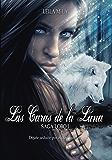 Las Caras de la Luna (Saga Lobo nº 1)