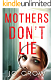 Mothers Don't Lie (The Secrets of Suburbia Book 7)