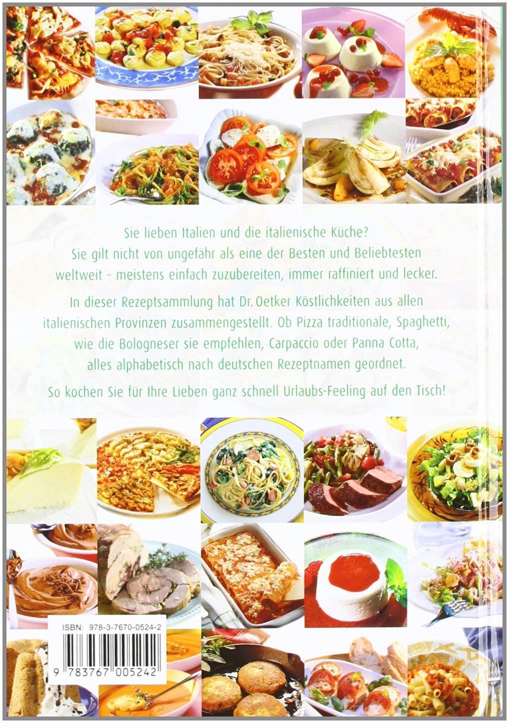 Dr. Oetker: Italienisch Kochen von A - Z - Von Antipasti bis Dolci ...