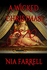 A Wicked Christmas 1870: Wicked Christmas #2 Kindle Edition