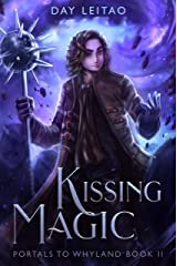 Kissing Magic (Portals to Whyland Book 2) Kindle Edition