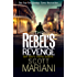 The Rebel's Revenge (Ben Hope, Book 18)
