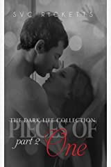 Pieces Of One, Part 2 (The Dark Life Collection)