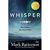 Whisper: How to Hear the Voice of God (English Edition)