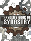 Hayden's Book of Synastry: A Complete Guide to Two-Chart Astrology, Composite Charts, and How to Interpret Them (Full Spectrum Astrology 2)
