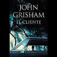 El cliente (Spanish Edition)