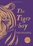 The Tigerboy (Faber Children's Classics)