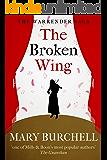 The Broken Wing (Warrender Saga Book 2)