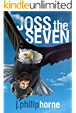 Joss the Seven (Guild of Sevens Book 1)