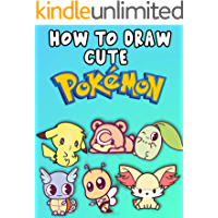 How to Draw cute pokemon :  Learn Step By Step How To Draw Your Favourite Pokemon Characters in cute & chibi version , cartooning instructions (English Edition)