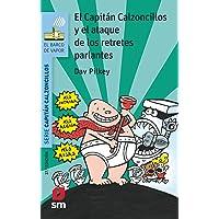 El capitán Calzoncillos y el ataque de los retretes parlantes (El Barco de Vapor Azul)