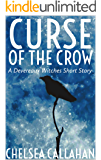 Curse of The Crow: A Devereaux Witches Short Story