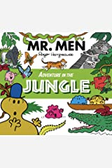 Mr. Men Adventure in the Jungle (Mr. Men & Little Miss Adventure Series) Kindle Edition