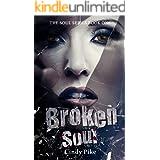 Broken Soul (Soul Series Book 1)