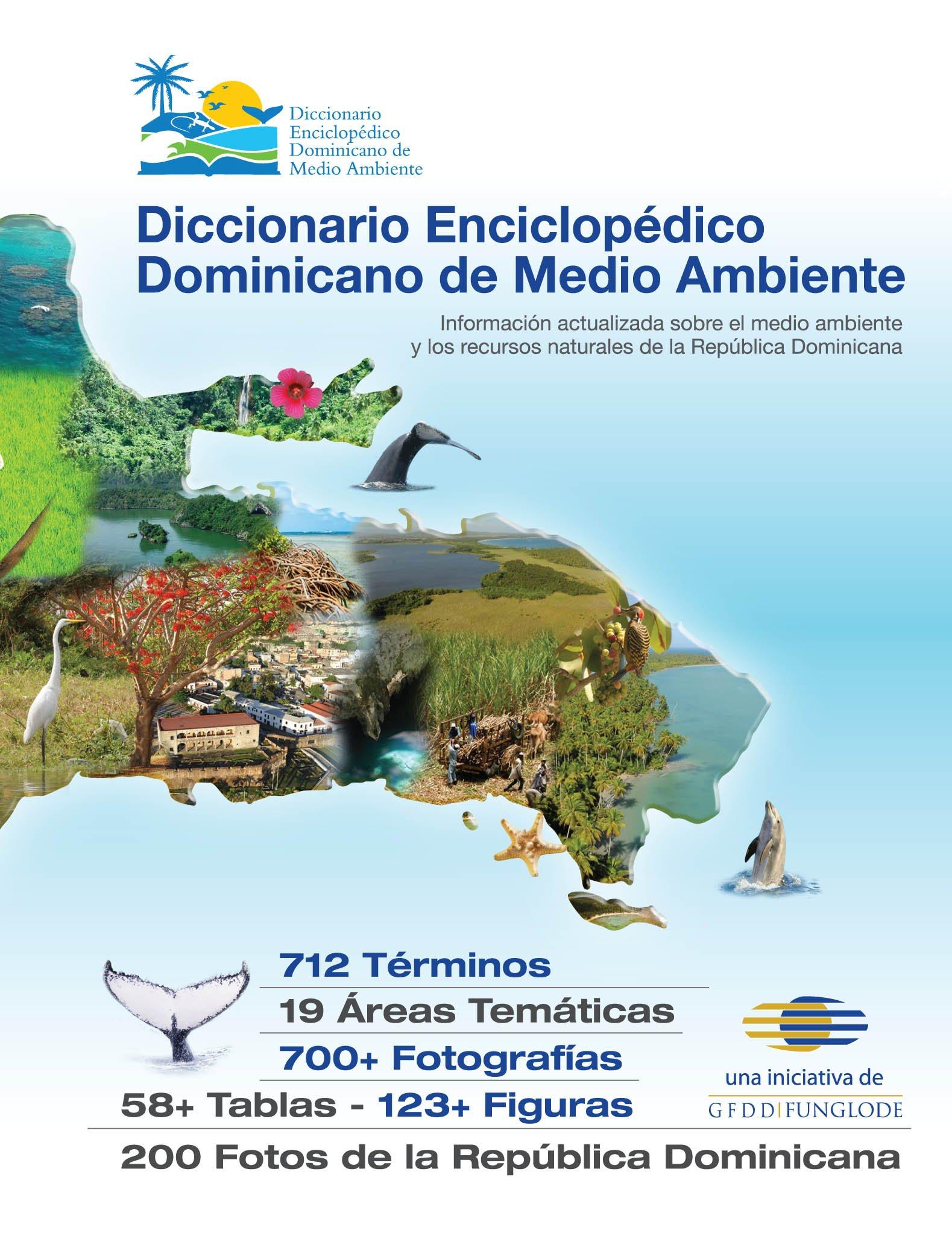 Diccionario Enciclopédico Dominicano de Medio Ambiente: Natasha Despotovic, Miryam López, Alexandra Tabar, Maria Montas, Anne Casalé, Emy Rodriguez: ...