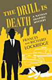 The Drill Is Death (The Nathan Shapiro Mysteries Book 3)
