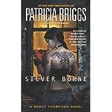 Silver Borne (Mercy Thompson, Book 5)