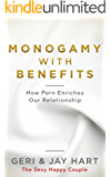 Monogamy with Benefits: How Porn Enriches Our Relationship