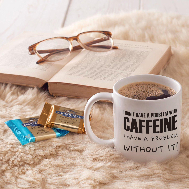 i Hanno Un Problema Senza it./ 396,9/Gram di Latazas /i Don t Hanno Un Problema con Caffeina Scritta Divertente Coffee Mug/ /Migliori Regali per Gli Amanti del caff/è Tazza in Ceramica Bianco