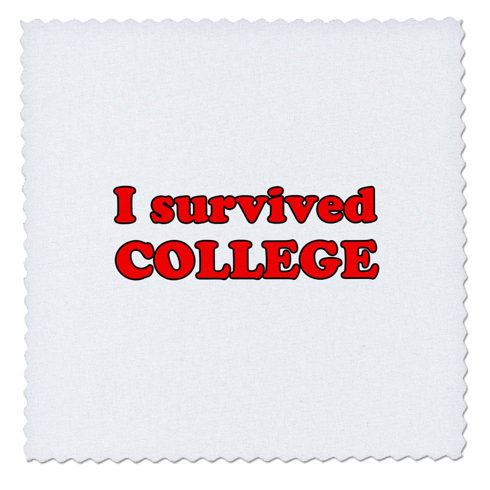 3dRose Student Humor - I Survived College Red - 22x22 inch quilt square (qs_274505_9)