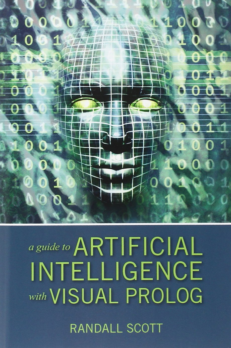 Read Online A Guide to Artificial Intelligence with Visual PROLOG pdf