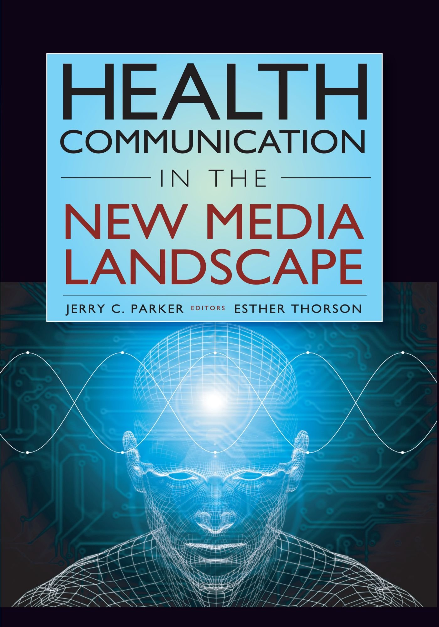 Health Communication in the New Media Landscape
