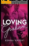 Loving Graham
