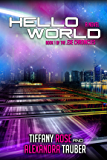 Hello World (.EXE Chronicles Book 1) (English Edition)