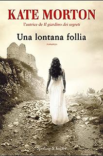 Una lontana follia (Italian Edition)