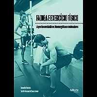Fadiga e exercício físico: Aspectos metabólicos, bioenergéticos e moleculares