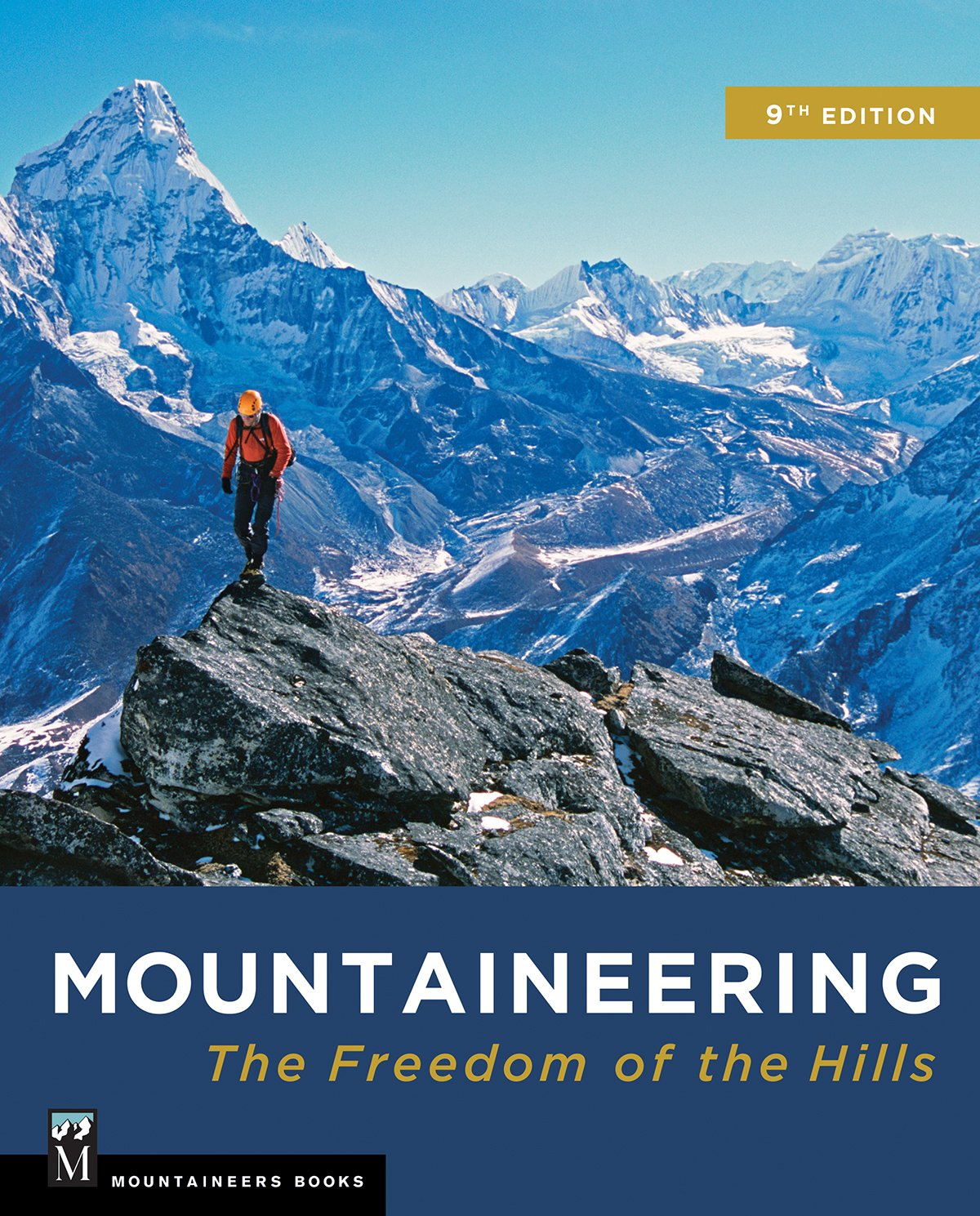 Mountaineering: The Freedom of the Hills by Brand: Mountaineers Books