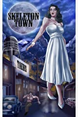 Skeleton Town: (A Giantess Noir Story) Kindle Edition