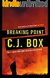 Breaking Point (Joe Pickett series Book 13)