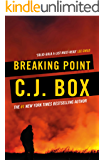 Breaking Point (Joe Pickett series Book 13)