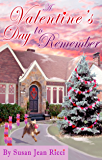 A Valentine's Day to Remember (Cindy's Crusades Book 51)