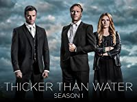 Thicker Than Water: Season 1