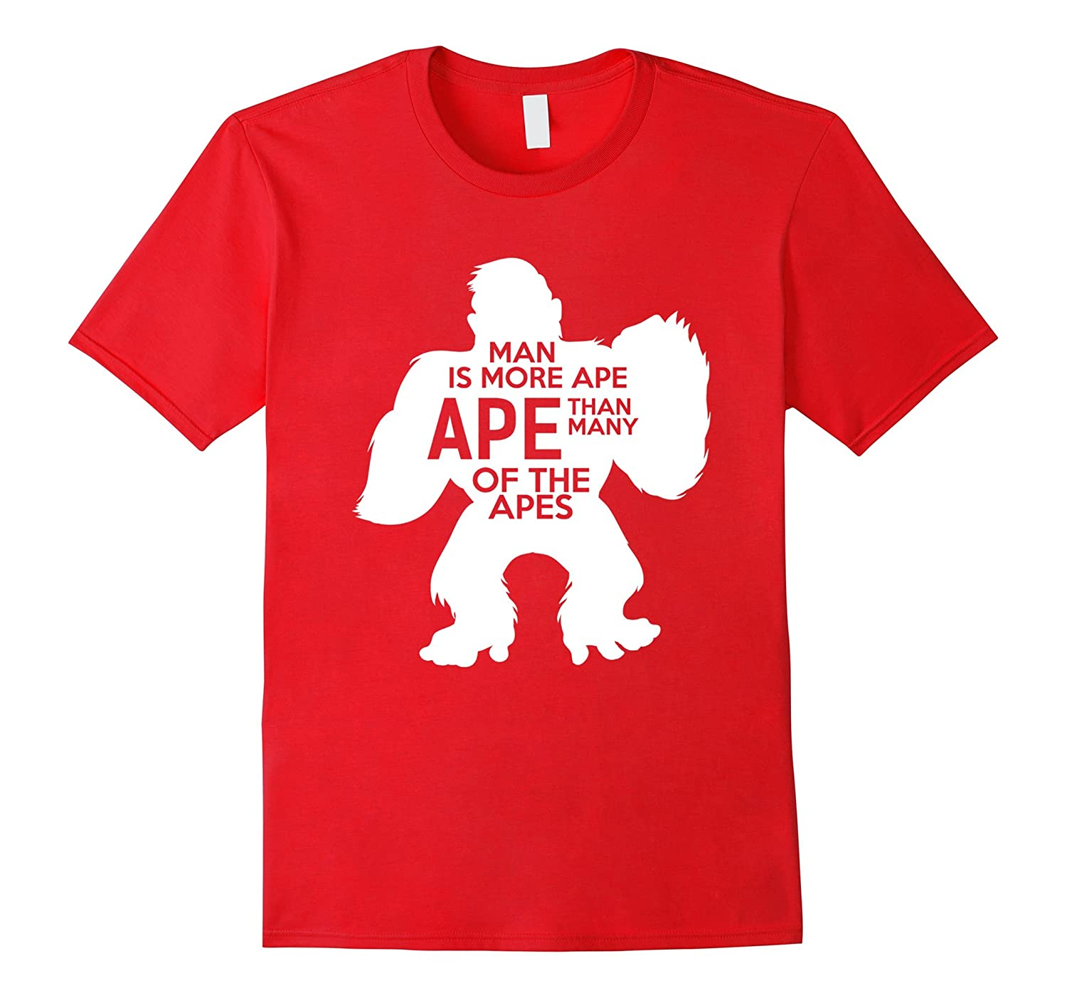 Apes T-shirt - Man is more ape ape than many of the apes-Vaci