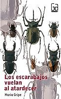 Los Escarabajos Vuelan Al Atardecer: 31 (Gran