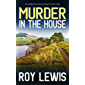 MURDER IN THE HOUSE a gripping crime mystery full of twists (Arnold Landon Detective Mystery and Suspense Book 6…