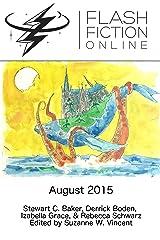 Flash Fiction Online - August 2015 Kindle Edition