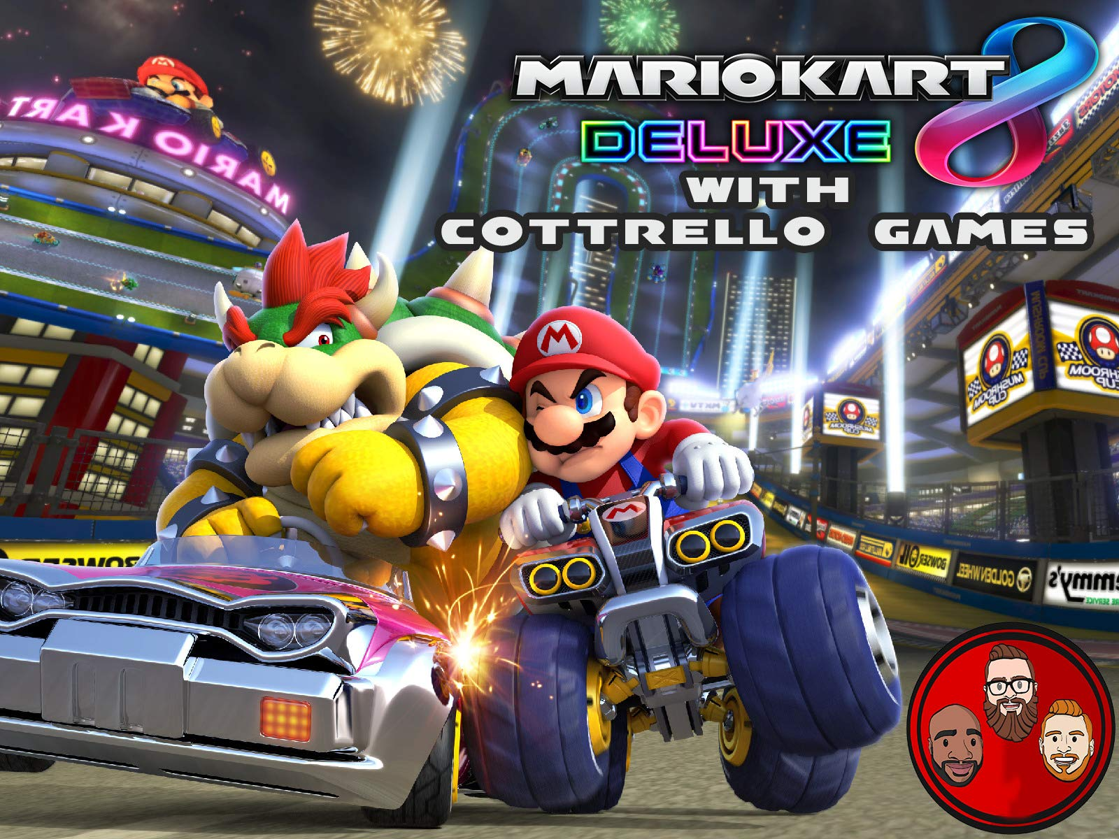 Mario Kart 8 Deluxe with Cottrello Games