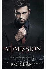 Admission: A Mafia Romance (New York Capos Book 5) Kindle Edition